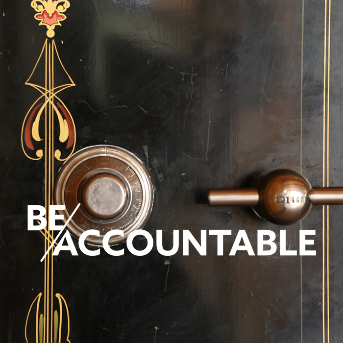 BE ACCOUNTABLE:<BR>FROM GET-GO TO LONG HAUL